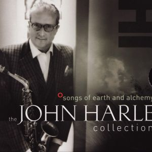 cover image for Songs of Earth and Alchemy – the John Harle Collection